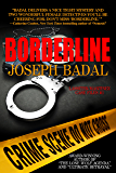 Borderline (Lassiter/Martinez Case Files Book 1) (English Edition)