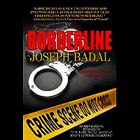 Borderline (Lassiter/Martinez Case Files Book 1) (English Edition)