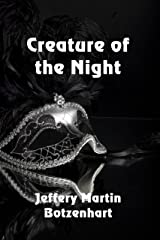 Creature of the Night Kindle Edition