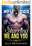 Starring Me and You: A Bad Boy Movie Star Romance