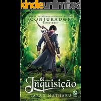 A inquisição (Conjurador Livro 2)