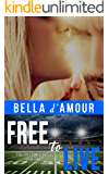 Free to Live (The Freedom Series Book 2)