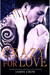 CRAZY FOR LOVE Kindle Edition