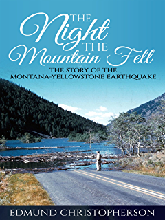 Amazon dirty laundry from the streets to an executive one the night the mountain fell the story of the montana yellowstone earthquake fandeluxe Gallery