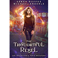 The Thoughtful Rebel (The Inscrutable Paris Beaufont Book 7)