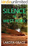 Silence in West Fork: A small town police procedural set in the American Southwest (The Pegasus Quincy Mystery Series Book 5)