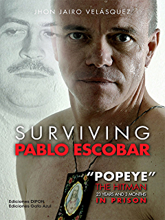 Surviving Pablo Escobar: