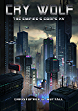 Cry Wolf (The Empire's Corps Book 15)