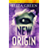 New Origin: A Dystopian Post Apocalyptic Novel (Prequel to the Exilon 5 Series Book 2)