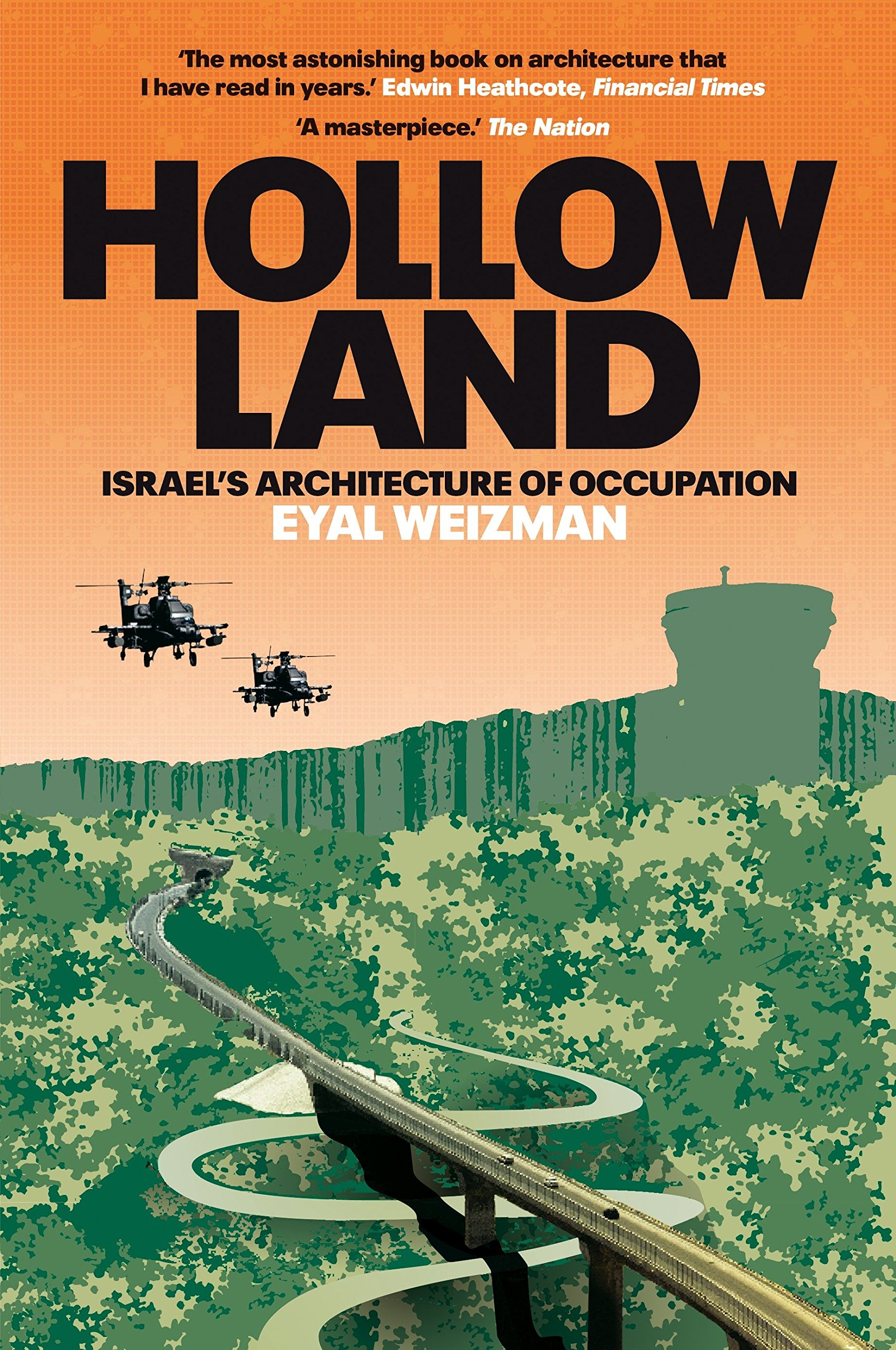Hollow Land: Israels Architecture of Occupation: Amazon.es ...