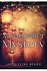 The Montpellier Mystery: A Lawrence Harpham Short Story Kindle Edition