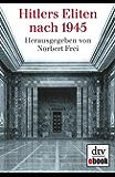 Hitlers Eliten nach 1945 (German Edition)
