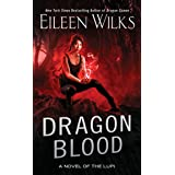 Dragon Blood (A Novel of the Lupi Book 14)