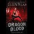 Dragon Blood (A Novel of the Lupi)