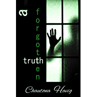 A Forgotten Truth (The Agency Files Book 4) (English Edition)