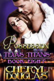 Possession (Texas Titans #8)