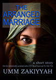 The Arranged Marriage: a short story