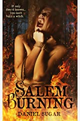Salem Burning (The Lives Of Lilly Parris Book 1) Kindle Edition