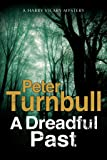 A Dreadful Past (Hennessey and Yellich Mystery)