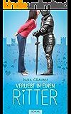 Verliebt in einen Ritter  (German Edition)