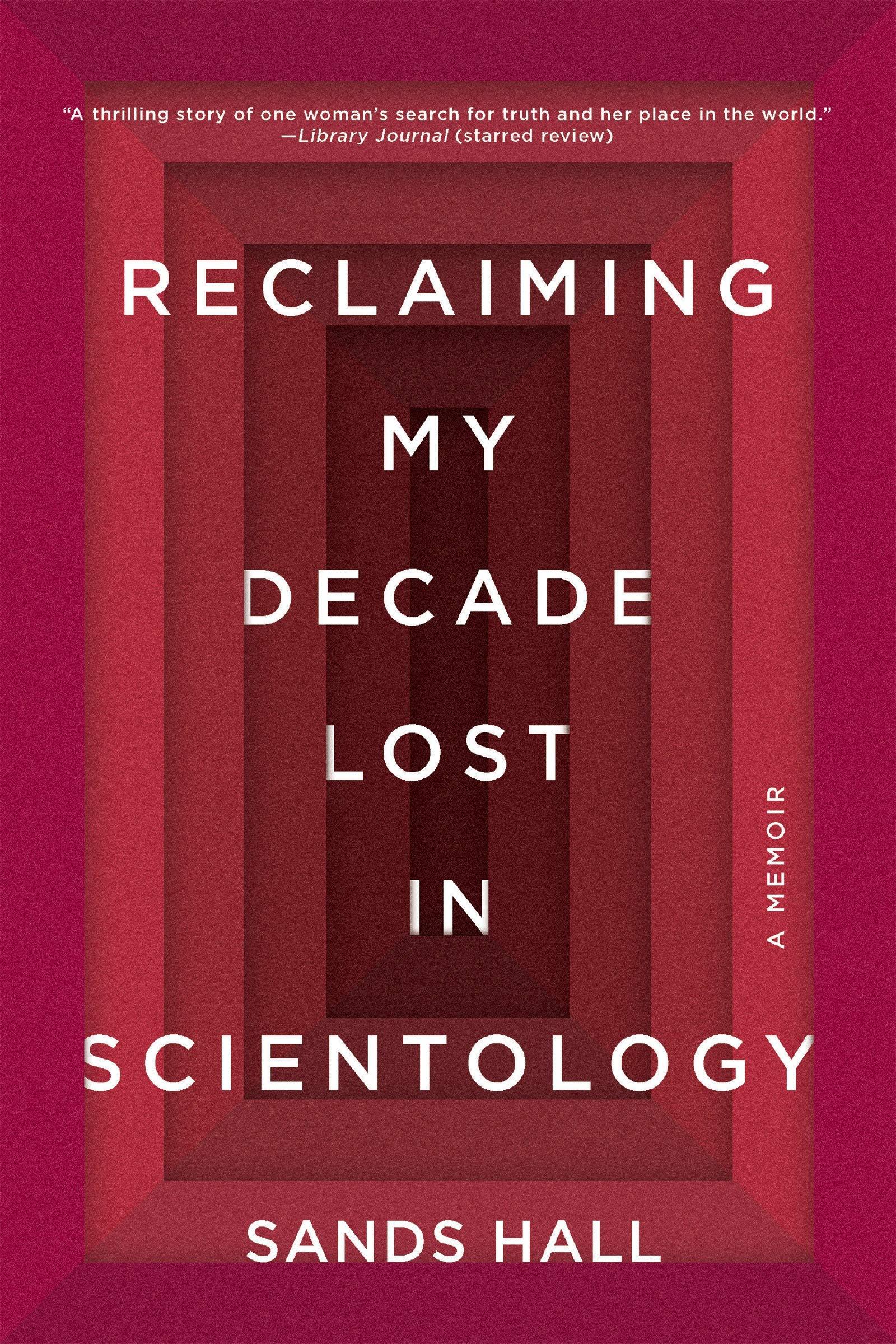 Reclaiming My Decade Lost In Scientology: A Memoir: Amazon.es ...