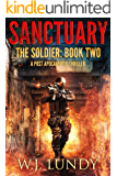 Sanctuary: A Post-Apocalyptic Thriller (The Soldier Book 2)