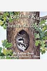 A Bedtime Kiss for Chester Raccoon (The Kissing Hand Series) Kindle Edition