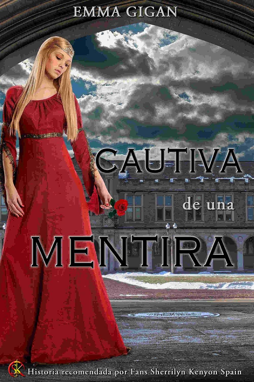 Cautiva de una Mentira eBook: Gigan, Emma: Amazon.es: Tienda Kindle