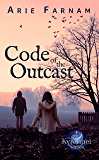 Code of the Outcast: The Kyrennei Series Book Four