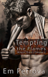 Tempting the Flames (Where There's Smoke Book 2)