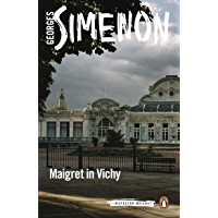 Maigret in Vichy: Inspector Maigret #68