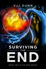 Surviving The End: Book 2 in The Survival of the End Time Remnants Kindle Edition