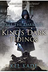 Free the Darkness (King's Dark Tidings Book 1) Kindle Edition