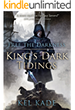 Free the Darkness (King's Dark Tidings Book 1)