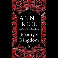 Beauty's Kingdom: A Novel (A Sleeping Beauty Novel Book 4) (English Edition)