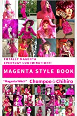 MAGENTA STYLE BOOK : Totally magenta everyday coordination! Kindle Edition