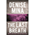 The Last Breath (Paddy Meehan Book 3)