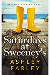 Saturdays at Sweeney's (Sweeney Sisters Book 5) Kindle Edition