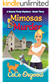 Mimosas & Murder: A Sunny Truly Mystery-Book Three (Sunny Truly Mystery Series 3)