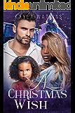 A Christmas Wish: A BWWM Secret Baby Romance