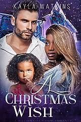 A Christmas Wish: A BWWM Secret Baby Romance Kindle Edition