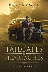 Tailgates & Heartaches (The Locals Book 2) Kindle Edition