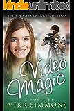 VIDEO MAGIC: Teen Romance Series (In Love at Northrupp High School Book 1)