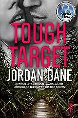 Tough Target: An Omega Team Novella - Novella 2 of 3 (The Omega Team Universe Book 20)