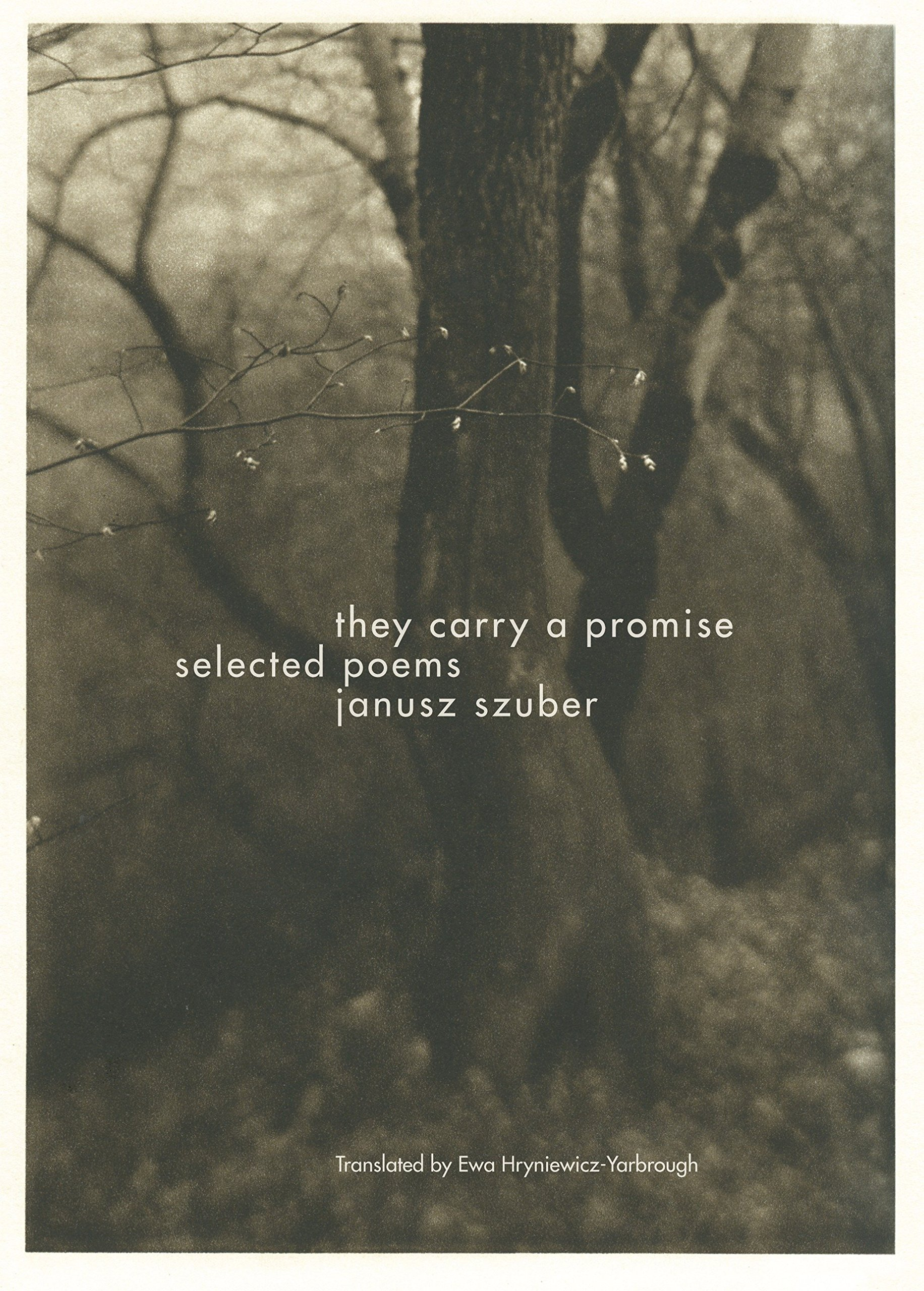They Carry a Promise: Selected Poems ebook
