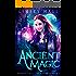 Ancient Magic (Dragon's Gift: The Huntress Book 1)