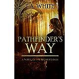 Pathfinder's Way (The Broken Lands Book 1)