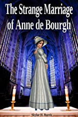 The Strange Marriage of Anne de Bourgh: and Other Pride and Prejudice Stories Kindle Edition