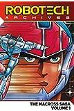 Robotech Archives: Macross Saga Volume 1