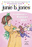 Junie B. Jones #13: Junie B. Jones Is (almost) a Flower Girl
